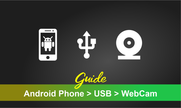 How to Use Android Phone as Webcam on Windows 10 [USB]