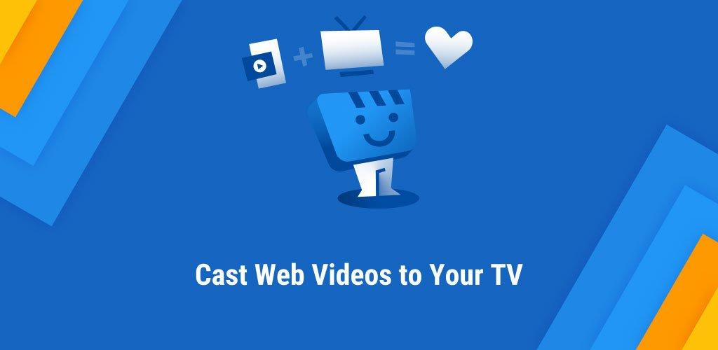 Web Video Cast Browser to TV Chromecast Roku Apk
